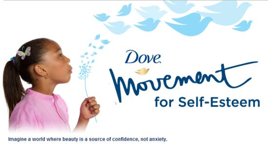 Dove a Unilever brand is  Committed to Positive Self Esteem