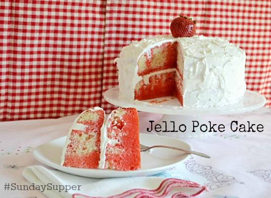 #SundaySupper, Jello Poke Cake, Retro Recipes