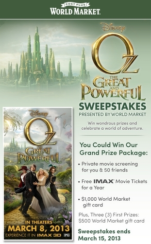 Oz the  great and powerful sweepstakes, World Market sweepstake