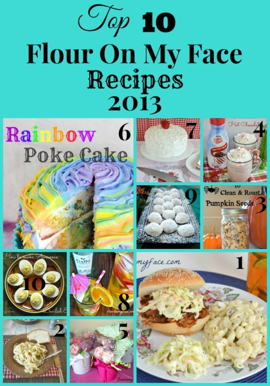 recipes, family recipes, top 10 recipes, flouronmyface